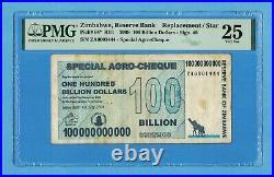 100 Billion Dollars Zimbabwe 2008 P64 RII1 PMG 25 ZA Replacement Star ZA0001444