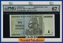 Tt Pk 88 2008 Zimbabwe 10 Trillion Dollars Replacement Pmg 67 Epq Superb Gem